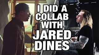 I DID A COLLAB WITH JARED DINES!