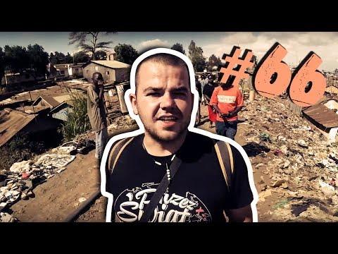 #66 Przez Świat na Fazie - Afrykańskie Slumsy