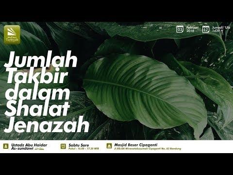 Jumlah Takbir Dalam Sholat Jenazah | Ustadz Abu Haidar As-Sundawy
