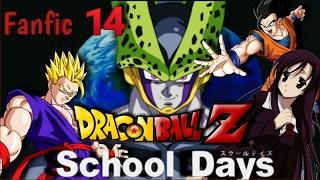 FANFIC: que hubiera pasado si gohan caia en school days parte 14.