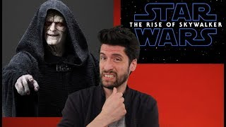 The Reasons Palpatine Returning in Star Wars: The Rise Of Skywalker Has Me Worried