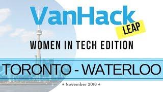 VanHack Leap Women in Tech Edition  ▶︎ Toronto - Waterloo