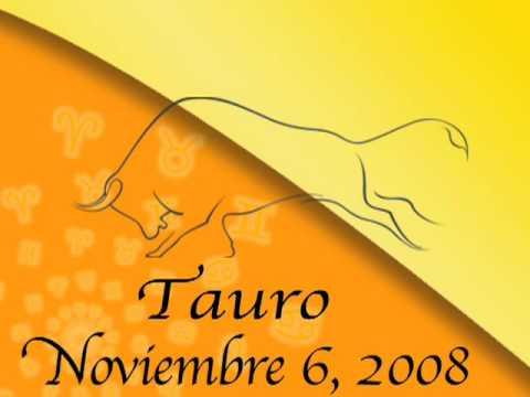 Tauro 6-11 Horoscopo video
