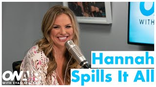 The Bachelorette's Hannah B Spills It All! | On Air With Ryan Seacrest