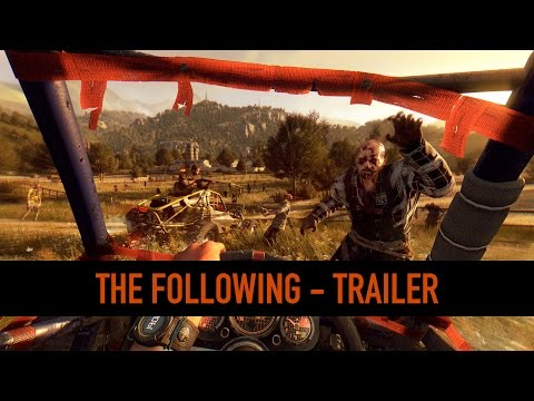 Dying Light: The Following – Reveal Trailer