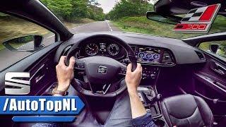 2017 Seat Leon Cupra 300 POV Test Drive by AutoTopNL
