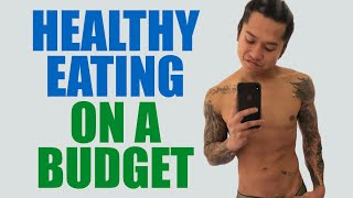 HOW TO EAT HEALTHY ON A BUDGET (7 Tips To Eat Healthy + Save Money!)