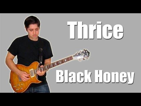 Thrice - Black Honey (Instrumental)