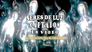 SERES DE LUZ CAPTADOS EN VIDEO -Beings of ligth raised in video-