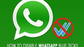 Whatsapp Trick | How to disable blue ticks in Whatsapp, Read Message without knowing the sender |