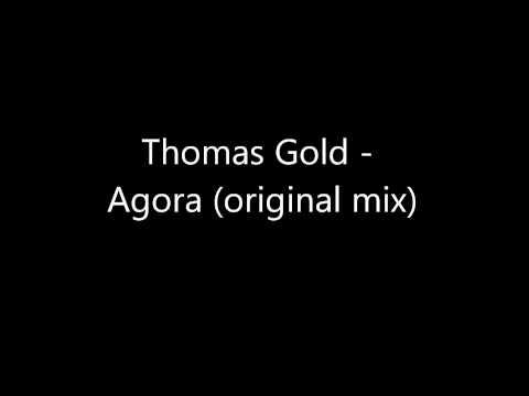 Thomas Gold - Agora (Albin Myers Muffin Remix)