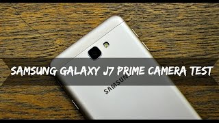 Samsung Galaxy J7 Prime - Camera Review With Samples