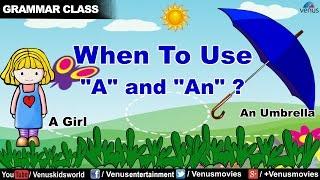 Grammar Class ~ A or An  Part 1