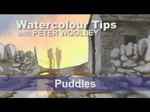 Watercolour Tip from PETER WOOLLEY: Puddles