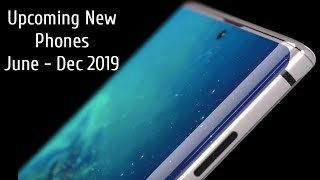 New Phones Coming Out From June - December 2019
