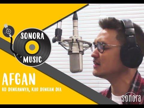 download lagu Afgansyah Reza - Ku Dengannya Kau Dengan gratis