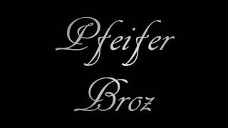 Pfeifer Broz. Music - Brain Batter