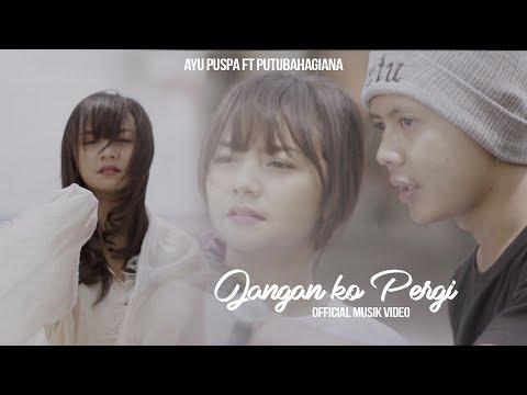 Download JANGAN KO PERGI      Mp4 baru