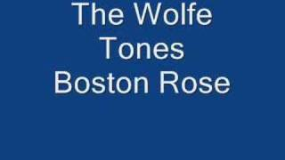 Watch Wolfe Tones Boston Rose video