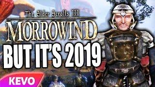 Elder Scrolls: Morrowind but it's 2019