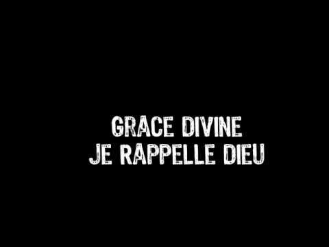 Grace Divine - Je Rappelle Dieu