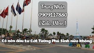 Cát Tường Phú Sinh Có nên đầu tư nữa không?  Nguyễn Trung Nhân 0909117880