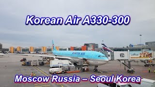 Korean Air, Moscow(SVO) Russia ✈ Seoul(ICN) Korea, 대한항공 모스크바 ✈ 인천 [2018]
