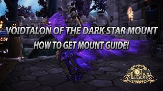 How To Get Voidtalon of the Dark Star Mount Guide