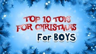 Top Ten Christmas Toys For Boys