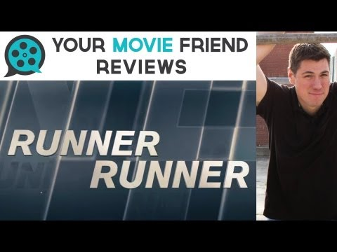 Runner Runner (Your Movie Friend Review)