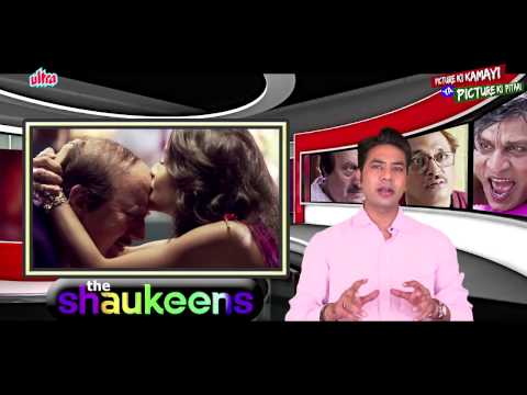 The Shaukeens Full Movie Review | Akshay Kumar, Lisa Haydon, Anupam Kher, Annu Kapoor