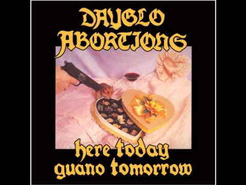Dayglo Abortions - Fuck Satan to Death