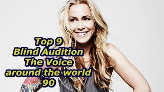 Top 9 Blind Audition (The Voice around the world 90)