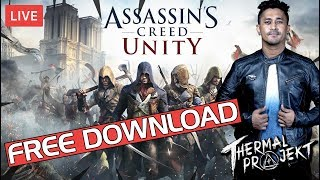 ASSASIN'S CREED UNITY - FREE DOWNLOAD LIMITED TIME ONLY
