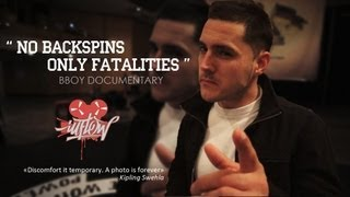No Backspins, Only Fatalities  | BBoy Documentary