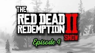 Red Dead Redemption 2 Show #4 - 88GB FILE SIZE & 500,000 LINES OF DIALOGUE IN GAME!