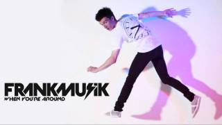 Watch Frankmusik When Youre Around video