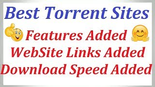 Best Torrent Sites in 2019 - Top 10 Torrent Sites [Download Speed Added]