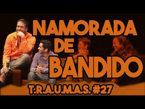 T.R.A.U.M.A.S. #27 - NAMORADA DE BANDIDO (Águas Claras, DF) Vídeos de zueiras e brincadeiras: zuera, video clips, brincadeiras, pegadinhas, lançamentos, vídeos, sustos