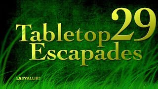 """Tabletop Escapades - Season 2 Episode 29 """"A Motley Crew"""""""
