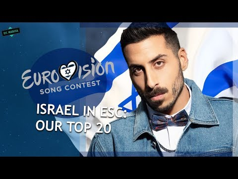 Israel In Eurovision: OUR TOP 20 (2000-2019)