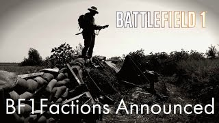 Battlefield 1 Countries/Factions Announced