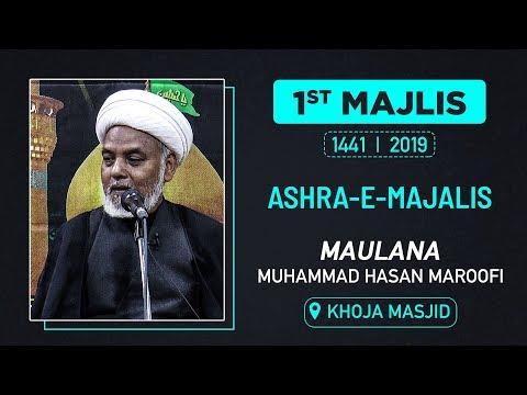 1st Majlis by Maulana Hasan Maroofi | Khoja Masjid (Mumbai) 1441 Hijri 2019
