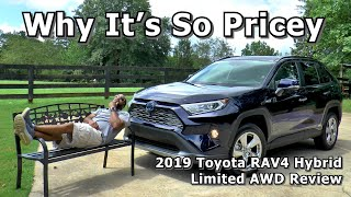 2019 Toyota RAV4 Hybrid Limited AWD Review - Why It's So Pricey