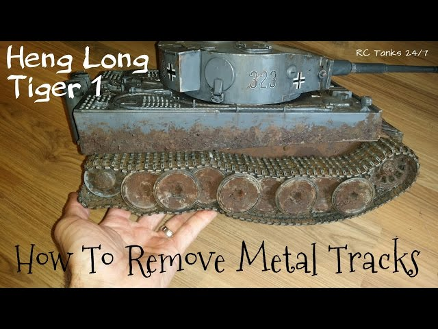 Heng long RC Tank Metal Track Removal How To