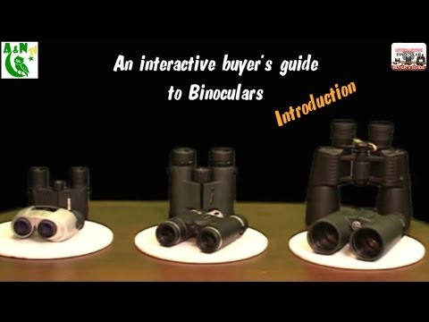 An interactive buyer's guide to binoculars (Introduction)