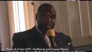 Procès du 4 mars 2012   Audition de jean Jacques Bouya