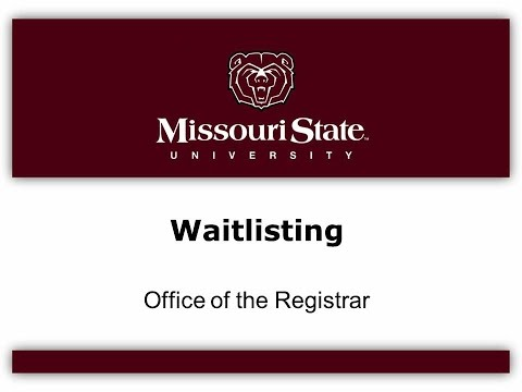 This video show students at Missouri State how to use the waitlisting feature on My Missouri State.