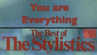 Watch Stylistics You Are Everything video