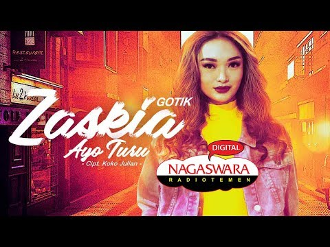 Download Zaskia Gotik - Ayo Turu  Radio Release NAGASWARA Mp4 baru